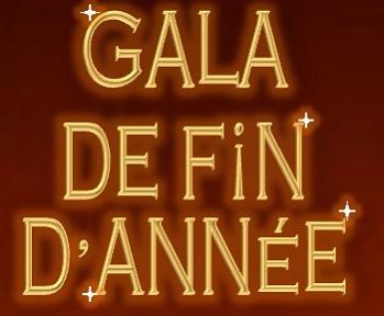 GALA DE FIN  D'ANNEE 24 JUIN  2018
