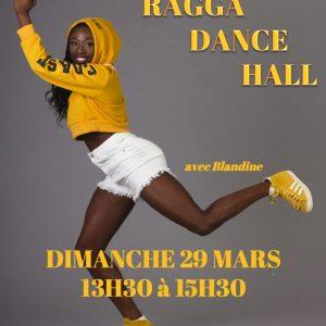 Dimanche 29 mars Stage de Ragga Dance Hall